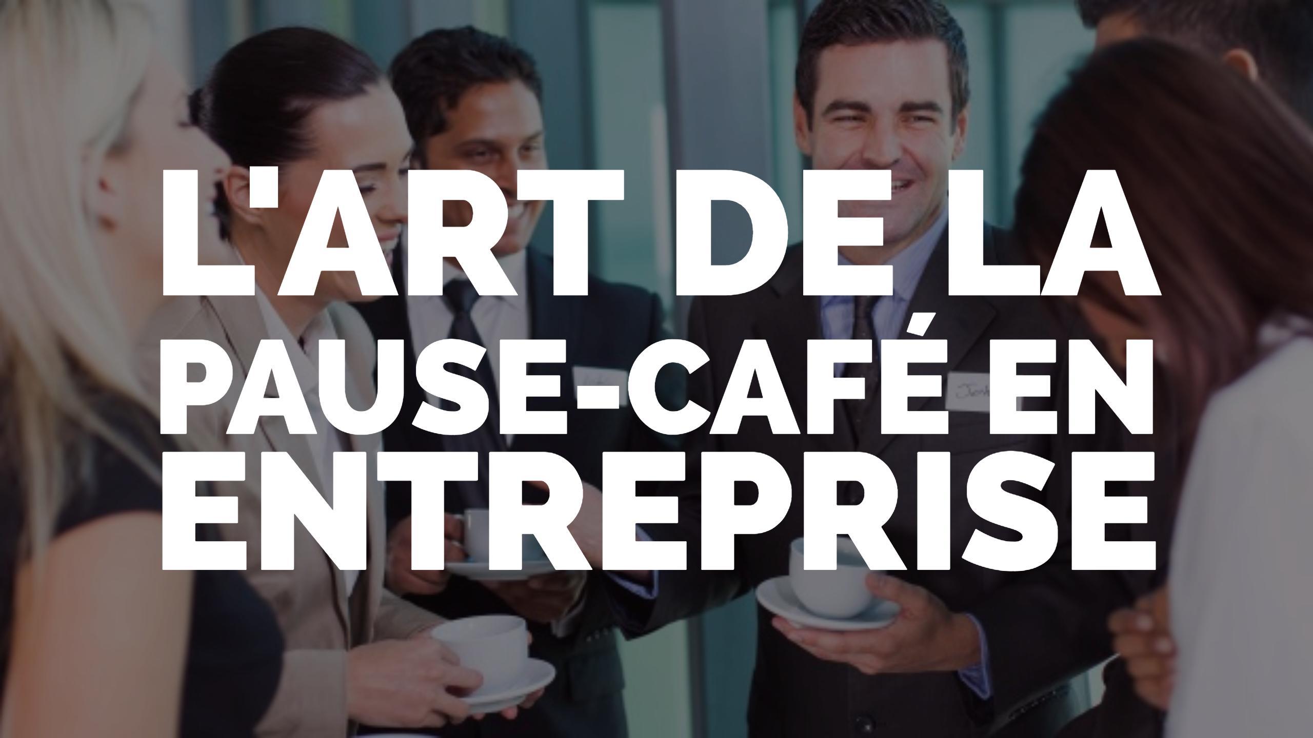 L 39 art de la pause caf en entreprise l 39 empire contre un taff for Salle de pause en entreprise