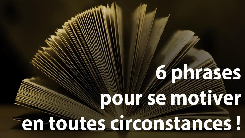 6 phrases pour se motiver en toutes circonstances