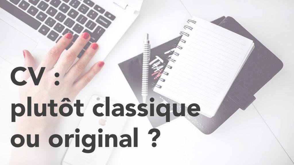 CV : plutôt classique ou original ?