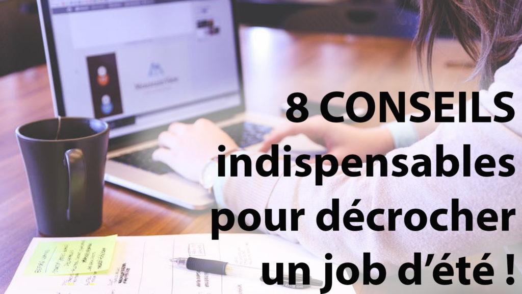 8 conseils INDISPENSABLES pour décrocher un job d'été !