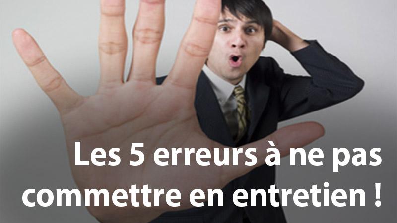 5 erreurs