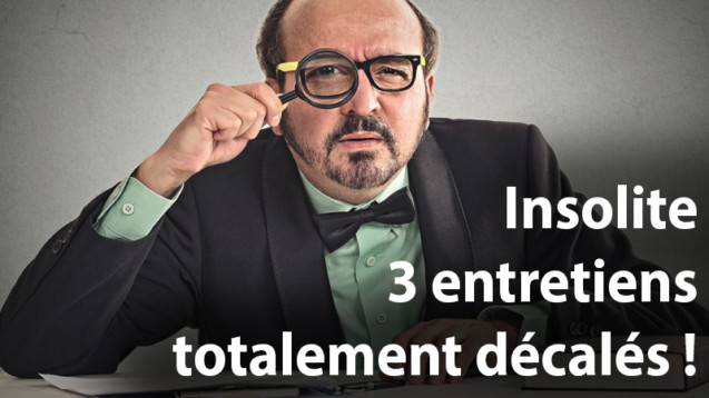 3 entretiens totalement decales