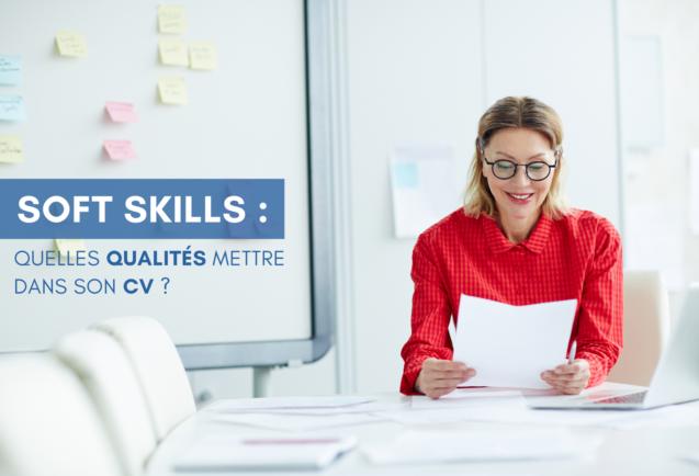 Quelles qualités mettre dans son CV ?