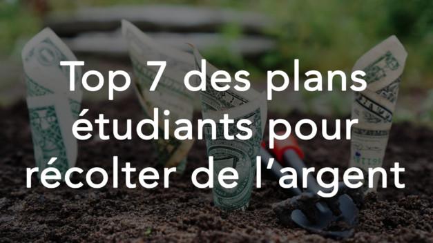 Top 7 des plans étudiants pour récolter de l'argent